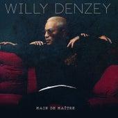Main de maitre de Willy Denzey