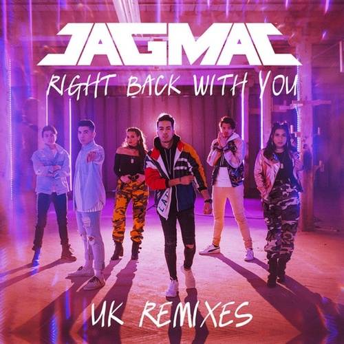 Right Back With You - The UK Remixes de Jagmac