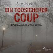 Ein todsicherer Coup (Special Agent Owen Burke) (Ungekürzt) de Steve Hackett
