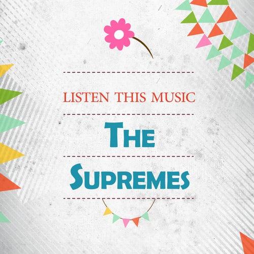 Listen This Music von The Supremes