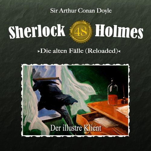 Die alten Fälle (Reloaded), Fall 48: Der illustre Klient von Sherlock Holmes