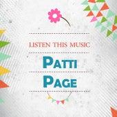 Listen This Music von Patti Page