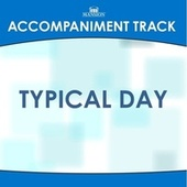 Typical Day by Mansion Accompaniment Tracks