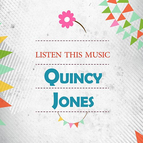 Listen This Music de Quincy Jones