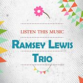 Listen This Music by Ramsey Lewis
