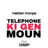 Telephone ki gen moun by Haitian Konpa