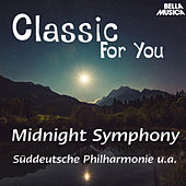 Classic for You: Midnight Symphony de Various Artists