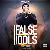 False Idols de Superlexx