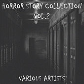 Horror Story Collection Vol.2 von Various Artists