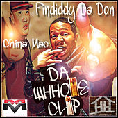 Da Whhole Clip by Findiddy Da Don