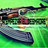 A Empezar El Desmadre by Various Artists