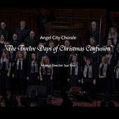 Twelve Days of Christmas Confusion (Live) von Angel City Chorale