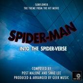 Spider-Man - Into The Spider-Verse - Sunflower - Main Theme by Geek Music