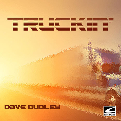 Truckin' by Dave Dudley
