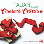 Italian Classics - Christmas Collection (The Complete Edition) by Various Artists