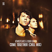 Come Together (Chill Mix) van Atmozfears