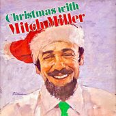 Christmas Sing Along With Mitch! (Remastered) de Mitch Miller