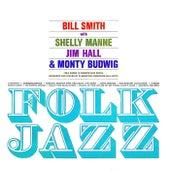 Folk Jazz! (Remastered) by Bill Smith