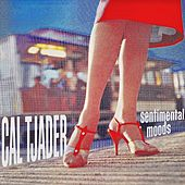 Sentimental Moods (Remastered) by Cal Tjader