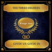 Givin' Up, Givin' In (UK Chart Top 20 - No. 12) de The Three Degrees