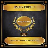 There Will Never Be Another You (UK Chart Top 100 - No. 68) de Jimmy Ruffin