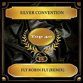 Fly Robin Fly (Remix) (UK Chart Top 40 - No. 28) fra Silver Convention