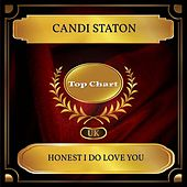 Honest I Do Love You (UK Chart Top 100 - No. 48) by Candi Staton