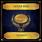 Lonely (UK Chart Top 20 - No. 14) von Acker Bilk