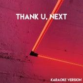 thank u, next (Karaoke Version) by Sassydee