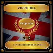 Love Letters In The Sand (UK Chart Top 40 - No. 23) de Vince Hill