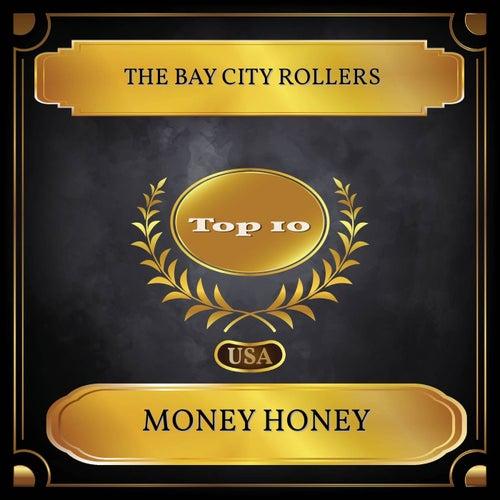 Money Honey (Billboard Hot 100 - No 09) by Bay City Rollers