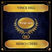 Merci Cheri (UK Chart Top 40 - No. 36) von Vince Hill