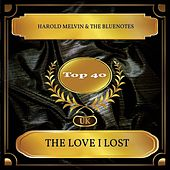 The Love I Lost (UK Chart Top 40 - No. 21) de Harold Melvin and The Blue Notes