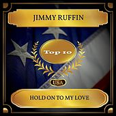 Hold On To My Love (Billboard Hot 100 - No 10) de Jimmy Ruffin