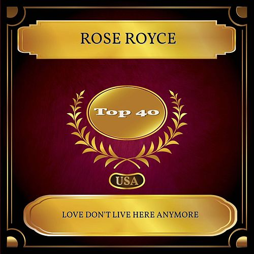Love Don't Live Here Anymore (Billboard Hot 100 - No 32) de Rose Royce