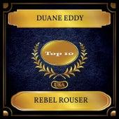 Rebel Rouser (Billboard Hot 100 - No 06) von Duane Eddy