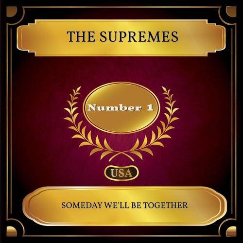 Someday We'll Be Together (Billboard Hot 100 - No 01) de The Supremes