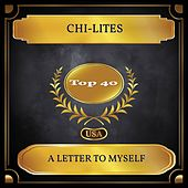 A Letter to Myself (Billboard Hot 100 - No 33) van The Chi-Lites