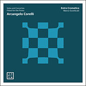 Corelli: Solos and Concertos Fitted for the Flutes de Marco Scorticati