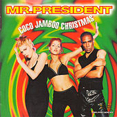 Coco Jamboo (Christmas Version) von Mr. President