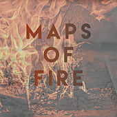 Maps of Fire by Various Artists