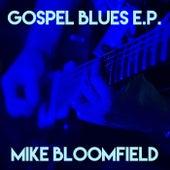 Gospel Blues E.P. by Mike Bloomfield
