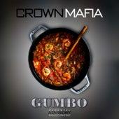 Gumbo von Crown Mafia