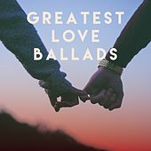 Greatest Love Ballads de Various Artists