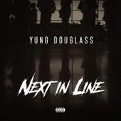 Next In Line von Yung Douglass