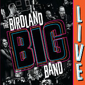 The Birdland Big Band (Live) by The Birdland Big Band
