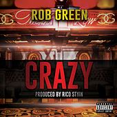 Crazy by Rob Green