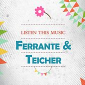 Listen This Music by Ferrante and Teicher