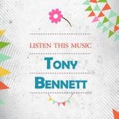 Listen This Music di Tony Bennett
