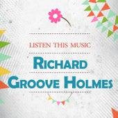 Listen This Music de Richard Groove Holmes